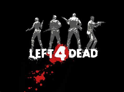 Leaft 4 Dead left 4 dead