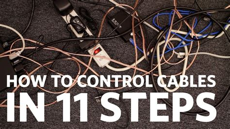 easy cable management control  cables   steps