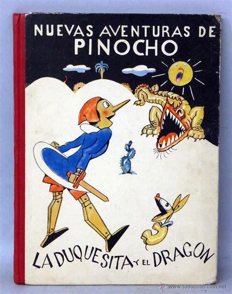 libro nuevas aventuras de paddington nuevas aventuras de pinocho la duquesita y el drag 243 n magda donato bartolozzi ed leyenda a 241 os 30