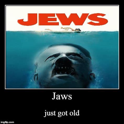 Jaws Meme - jaws gt jews imgflip