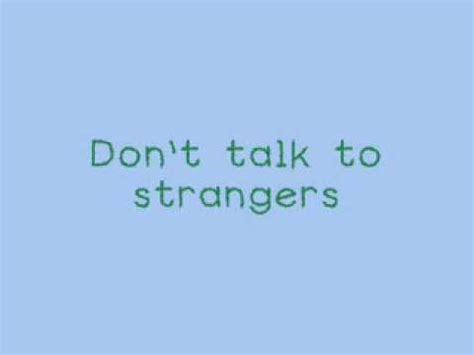 film don talk to strangers don t talk to strangers film