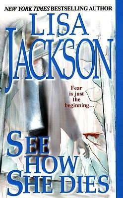 see how she dies see how she dies by jackson reviews discussion