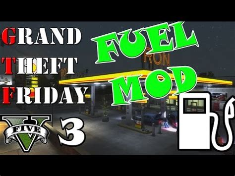 mod gta 5 fuel fuel script gta 5 pc mod funnydog tv