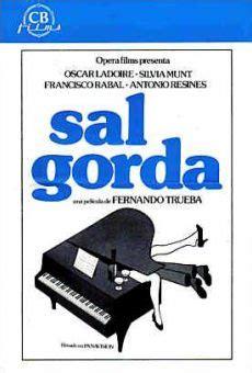 sal gorda sal gorda 1984 film en fran 231 ais cast et bande annonce