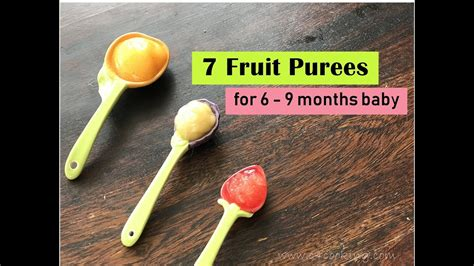 fruit 6 month baby 7 fruit puree recipes for 6 9 months baby healthy