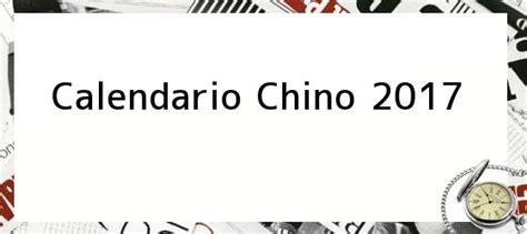 Calendario Chino 2017 Animal Calendario Chino 2017 Hor 243 Scopo Chino 2017 Predicciones