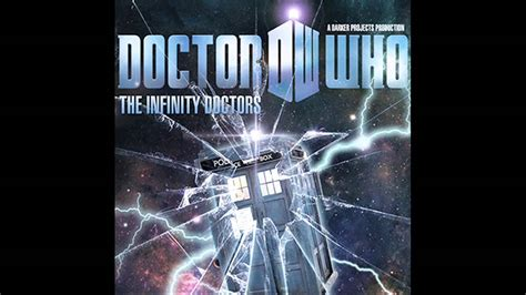 infinity doctors doctor who infinity doctors part 3 the moment