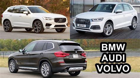 Audi Q5 V Volvo Xc60 by 2018 Audi Q5 V 2018 Volvo Xc60 V 2018 Bmw X3