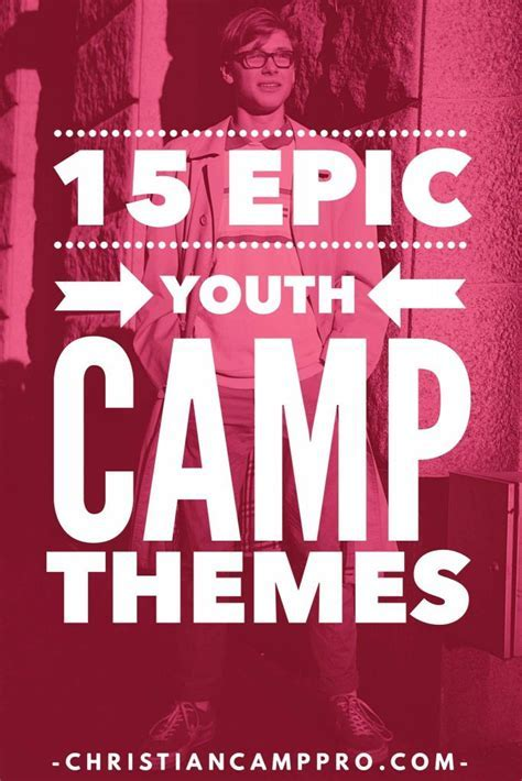 15 Epic Youth Camp Themes   Christian Camp Pro