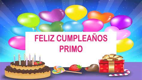 imagenes de happy birthday para un primo primo wishes mensajes happy birthday youtube