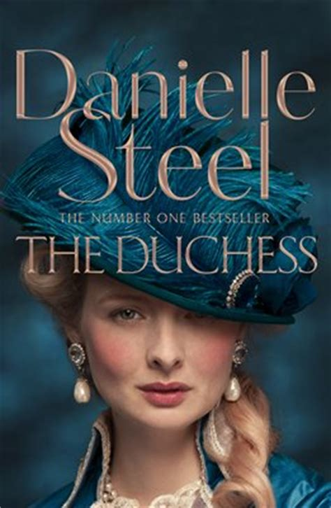 the duchess a novel the duchess by danielle steel
