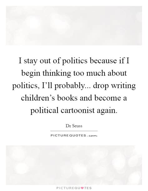 i ll stay books political thinking quotes sayings political thinking