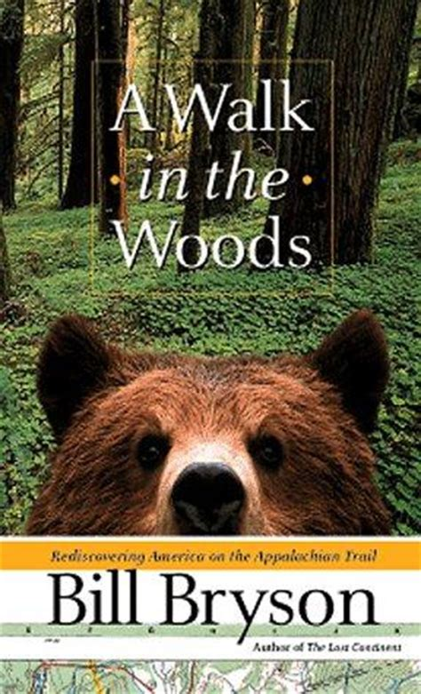 a walk in the 0767902513 a walk in the woods by bill bryson kirkus reviews