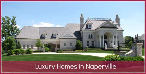 Naperville Luxury Homes Luxury Homes In Naperville Naperville Homes And Lifestyle Teresa 630 718 0424