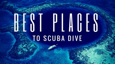 best place to scuba dive best places to scuba dive living the salt