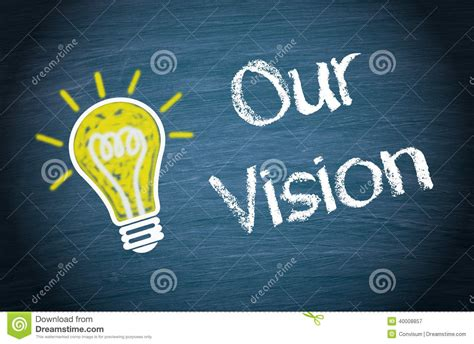 visio n our vision background stock photo image 40008857