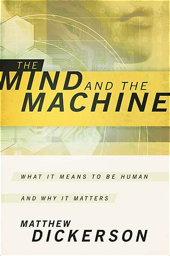 the machinery of the mind aziloth books books the mind and the machine what it means to be human and
