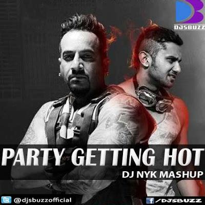 download mp3 dj nyk jazzy b ft honey singh party getting hot by dj nyk mashup