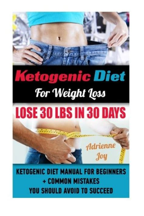 keto weight loss burn with the ketogenic diet and intermittent fasting books ketogenic diet for weight loss lose 30 lbs in 30 days