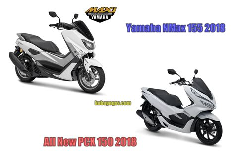 Pcx 2018 X Nmax 2018 by Nmax 155 2018 Vs Pcx 150 2018 1 Kobayogas Your
