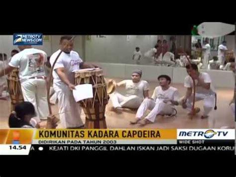 berita hari ini di indonesia komunitas kadara capoeira di indonesia berita terbaru hari