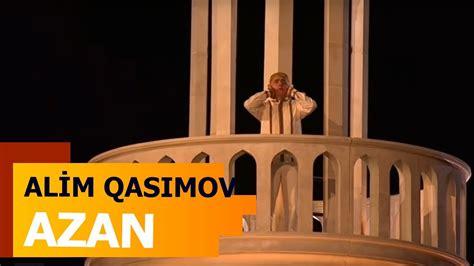 alim qasimov azan alim qasımov azan baku2017 12 05 2017