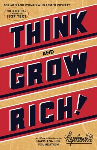 think and grow rich guide an official publication of the napoleon hill foundation books think and grow rich by napoleon hill hubpages