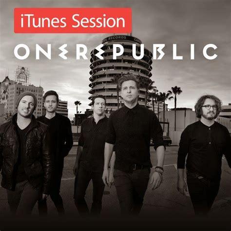 download mp3 onerepublic feel again itunes session onerepublic mp3 buy full tracklist