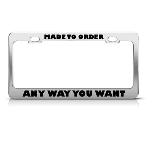 made to order custom metal license plate frame tag holder