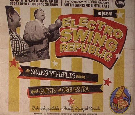 electro swing vinyl swing republic electro swing republic vinyl at juno records