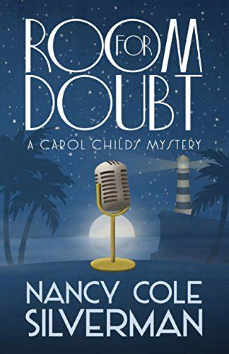 room for doubt room for doubt a carol childs mystery by nancy cole silverman escape with dollycas into a