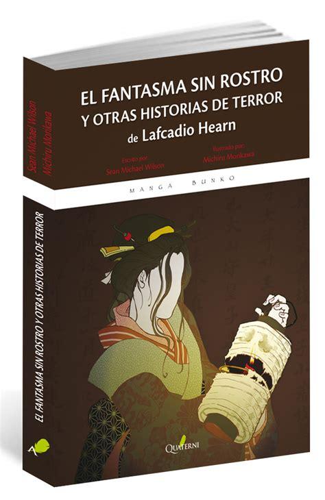 libro faceless ver tema el fantasma sin rostro y otras historias de terror l hearn 161 161 193 brete libro