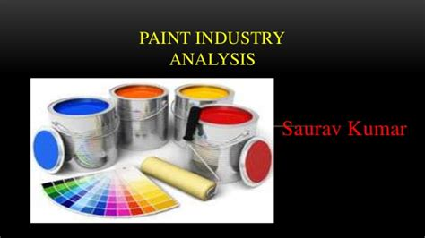 Mba Paint Industry Analysis by Paint Industry