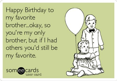 Birthday Brother Meme - brother birthday meme images funny pictures photos gifs