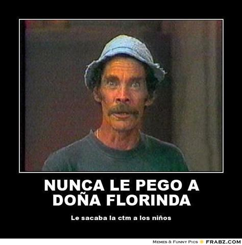 Don Ramon Meme - nunca le pego a do 209 a florinda don ramon meme