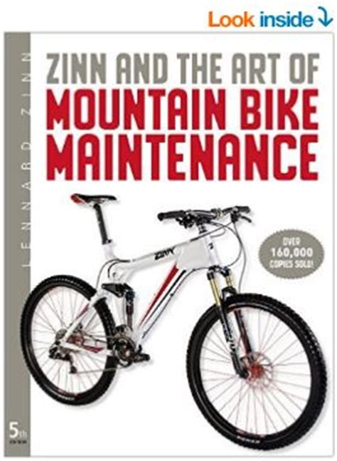 zinn the of mountain bike maintenance the world s best selling guide to mountain bike repair books best bicycle maintenance books review i bicycling