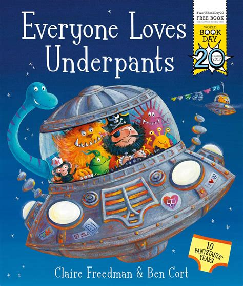 everyone loves underpants book by claire freedman ben cort official publisher page simon