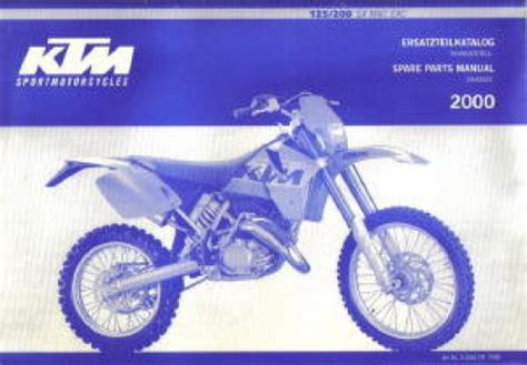 Ktm 200 Exc Manual 2000 Ktm 125 200 Sx Mxc Exc Chassis Spare Parts Manual