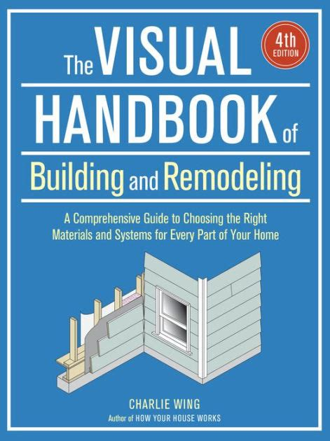 libro the handbook of visual the visual handbook of building and remodeling by charlie wing paperback barnes noble 174