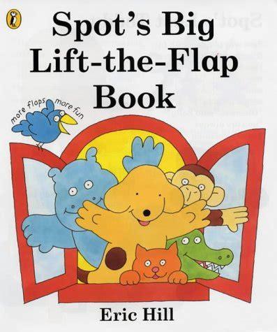 a new year lift the flap book spot s big lift the flap book spot books by eric hill