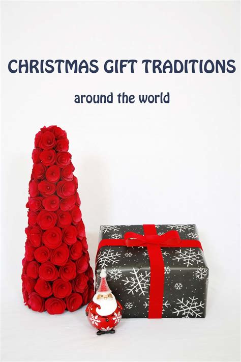 christmas gift traditions around the world multicultural