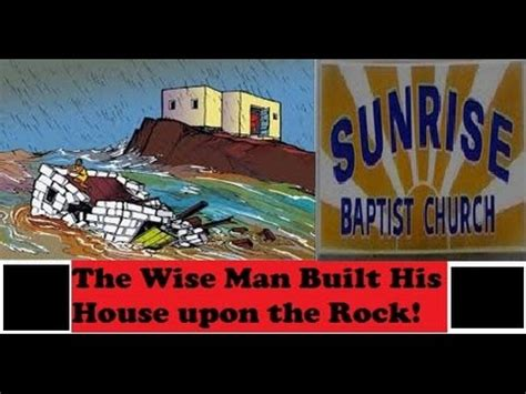 the wise man built his house upon the rock music the wise man built his house upon the rock 4 2 17 am youtube