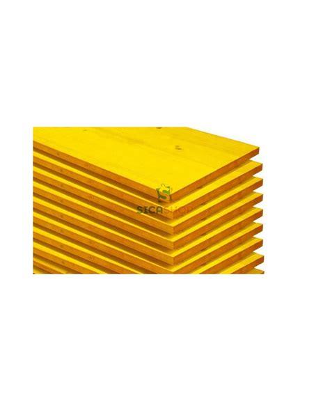 tavole per armatura pannelli gialli edilizia e armatura pannelli in abete