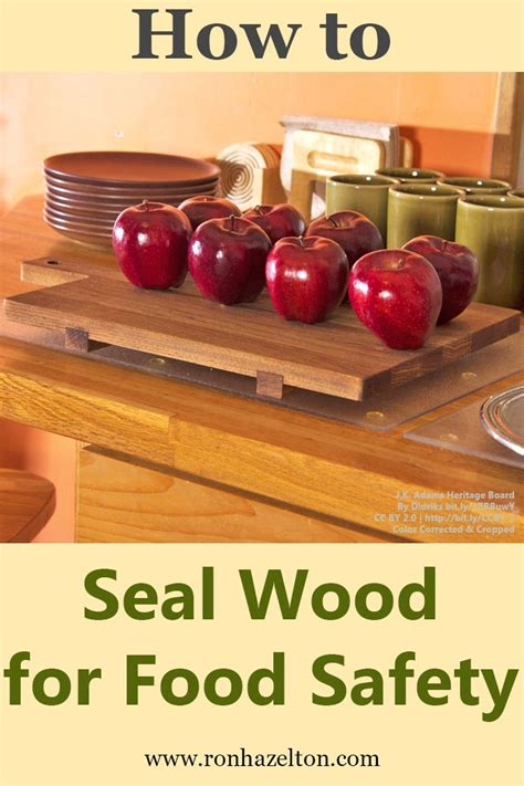 seal your wooden countertops and cutting boards to avoid