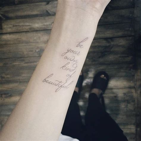 be your own kind of beautiful tattoo wrist saying quot be your own of beautiful quot