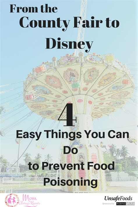 from the county fair to disney 4 easy things you can do to prevent food poisoning don t let