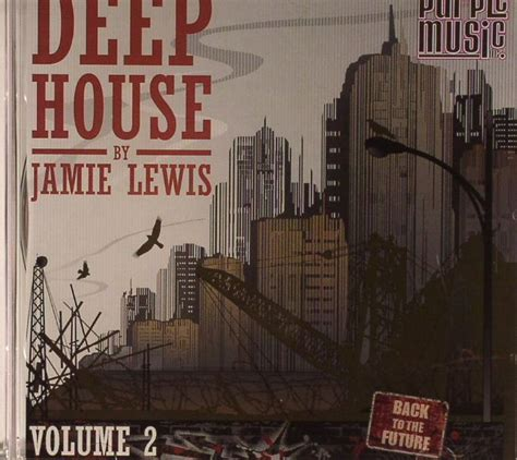 deep dirty house music jamie lewis various deep house music volume 2 vinyl at