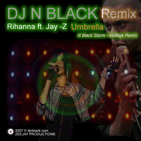 download mp3 dj remix rihanna dj n black remix rihanna ft jay z umbrella n black