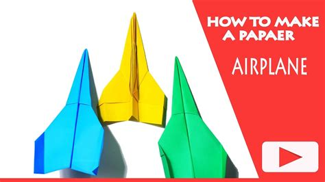 How To Make A Paper The Easy Way - how to make cool paper airplanes that fly far easy