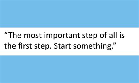 quotes about starting something quotes about beginning with the end in mind quotesgram